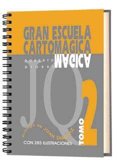 GRAN ESCUELA CARTOMÁGICA II