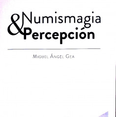 NUMISMAGIA Y PERCEPCIÓN -...