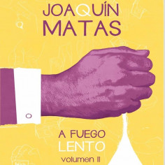JOAQUIN MATAS - A FUEGO...