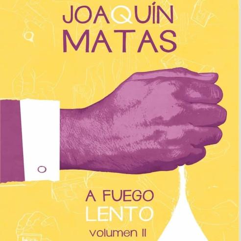 JOAQUIN MATAS - A FUEGO LENTO 2