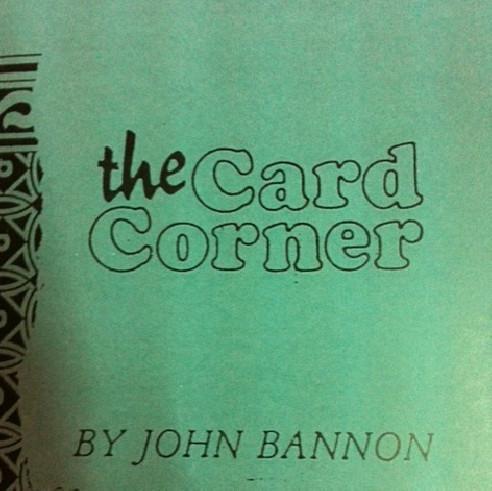 THE CARD CORNER - JOHN BANNON