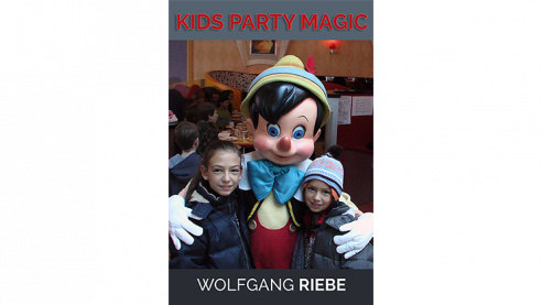 Kid's Party Magic by Wolfgang Riebe...