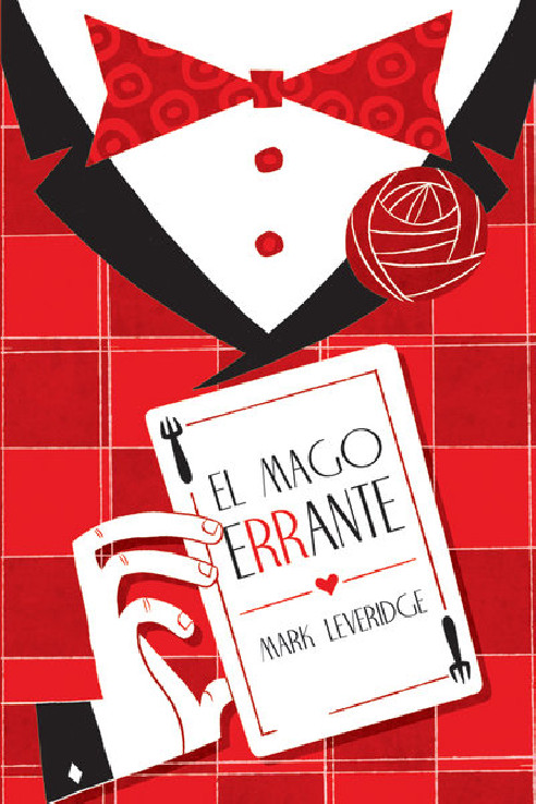 EL MAGO ERRANTE - MARK LEVERIDGE